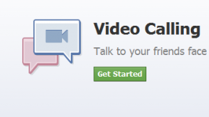 Facebook video chat - Get Started