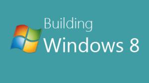 Building Windows 8