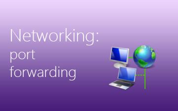 Configure Port Forwarding