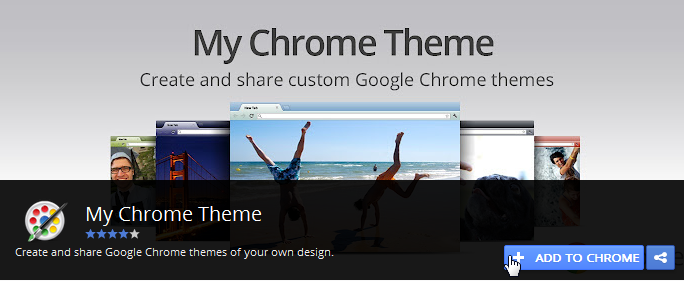 My Chrome Theme - Google Chrome Extension