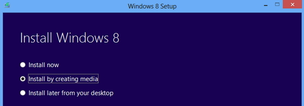 Install by Creating Media, Windows 8 option